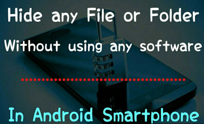How to Hide Files in Android Without any App