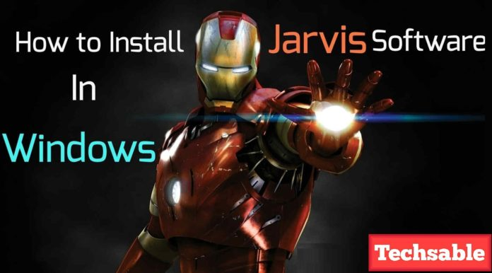 How to Install Jarvis on Windows PC - Techsable