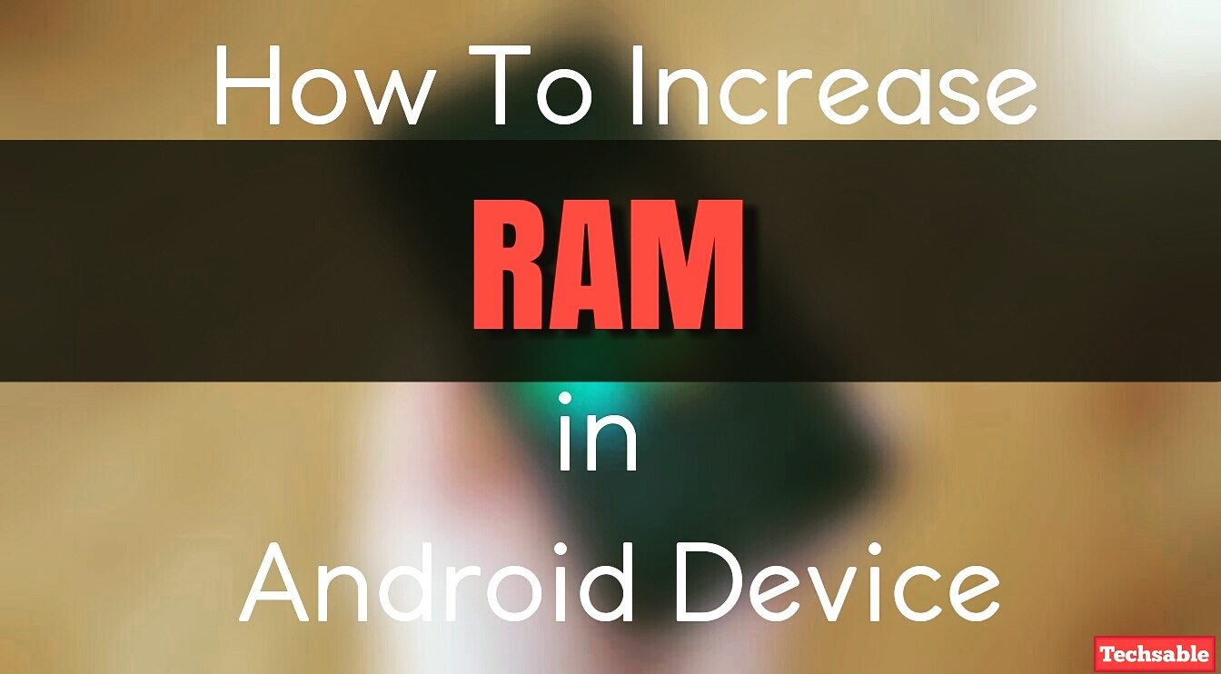 Roehsoft Ram Expander How To Increase Ram In Android Techsable