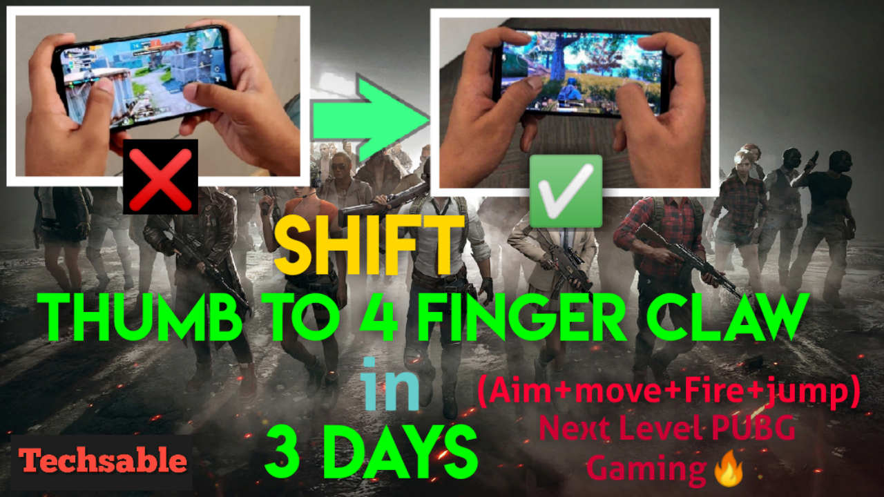 Four Finger Claw Setup How To Shift From Thumb To 4 Finger Claw On Pubg Mobile Techsable