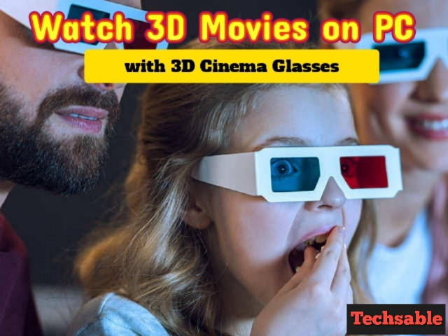 watch 3d movies at home on pc