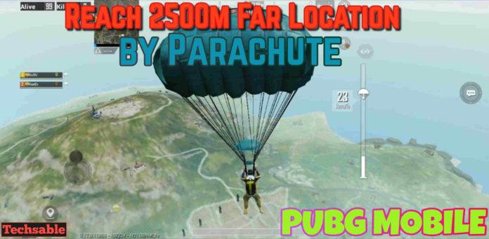 Land Far in PUBG Mobile