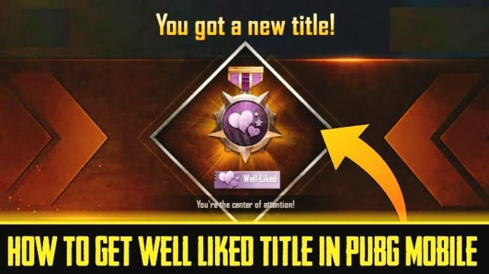 well liked title in pubg mobile