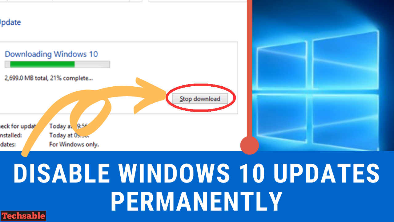 How to Stop Windows 10 Updates Permanently 10 Methods   Techsable