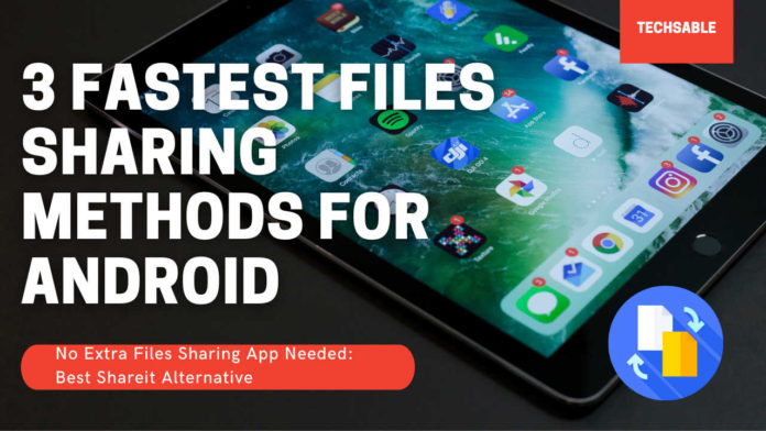 Files Sharing Apps for Android