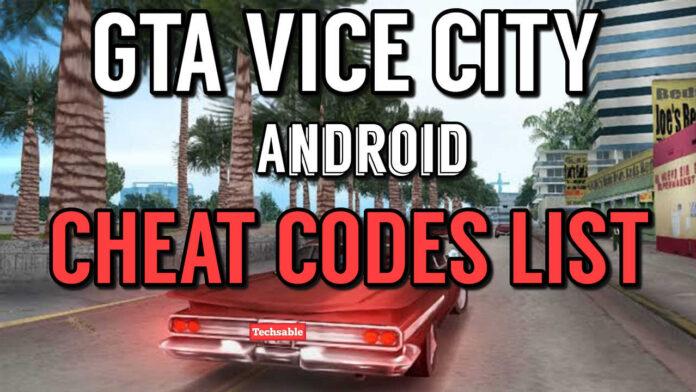 GTA VICE CITY ANDROID CHEAT CODES