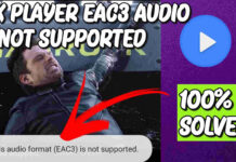 EAC3 Not Supported MX Player