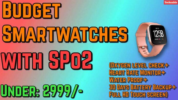 smartwatch with spo2 under 3000